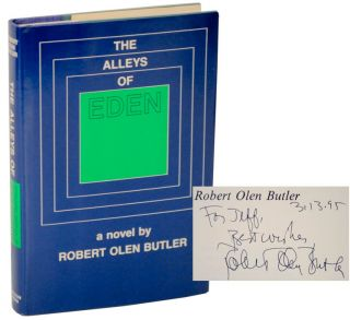 The Alleys of Eden (Signed First Edition). Robert Olen BUTLER