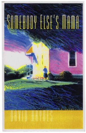 Somebody Else's Mama (Advance Reading Copy). David HAYNES.