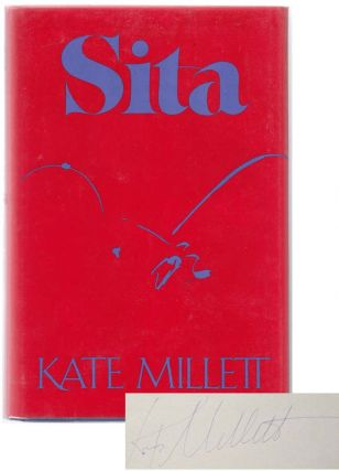 Sita (Signed First Edition). Kate MILLETT