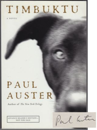Timbuktu (Signed Advance Reading Copy). Paul AUSTER