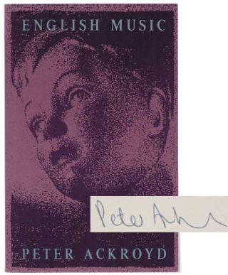 English Music (Signed Advanced Reading Copy). Peter ACKROYD
