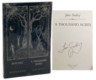 A Thousand Acres (Signed Excerpt) Mating. Jane SMILEY, Norman Rush
