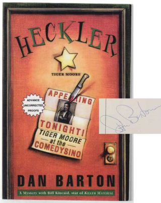 Heckler (Signed Advanced Reading Copy). Dan BARTON