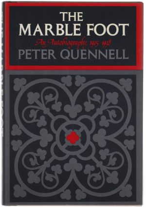 The Marble Foot: An Autobiography 1905-1938. Peter QUENNELL