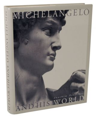 Michelangelo and His World: Sculpture of The Italian Renaissance