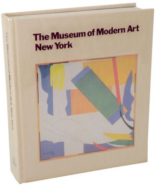 The Museum of Modern Art, New York: The History and The Collection