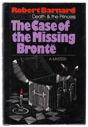 The Case of The Missing Bronte. Robert BARNARD