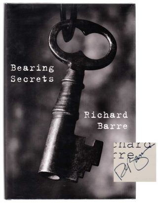 Bearing Secrets (Signed First Edition). Richard BARRE
