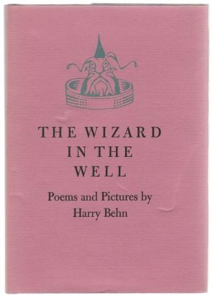 The Wizard In The Well. Harry BEHN.