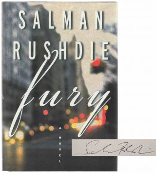 Fury (Signed First Edition). Salman RUSHDIE