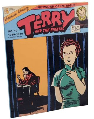 Terry and The Pirates: Number 10: Network Of Intrigue. Milton CANIFF.