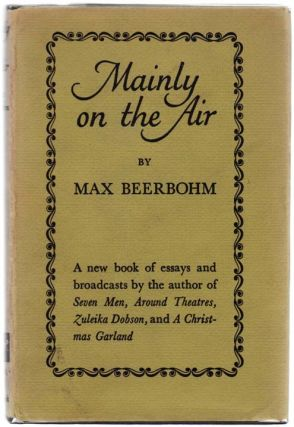 Mainly on The Air. Max BEERBOHM.