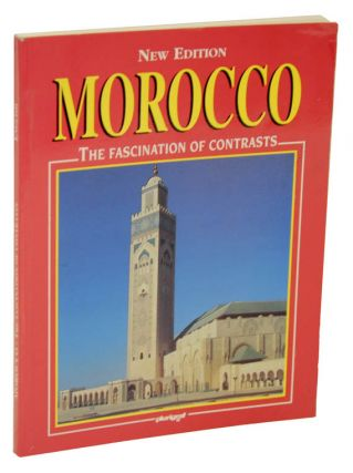 Moroco: The Fascination of Contrasts. El Moutawassit MOHA.