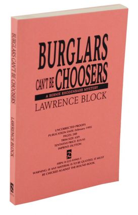 Burglar's Can't Be Choosers (Uncorrected Proof). Lawrence BLOCK