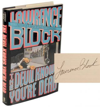 The Devil Knows You're Dead (Signed First Edition). Lawrence BLOCK