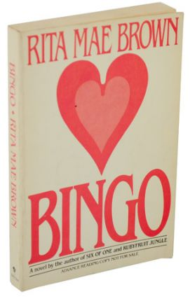 Bingo (Advance Reading Copy). Rita Mae BROWN.