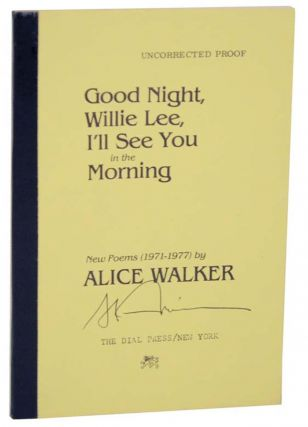 Good Night Willie Lee I'll See You In The Morning (Signed Uncorrected Proof)