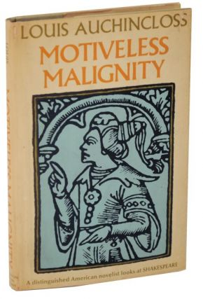 Motiveless Malignity (Review Copy). Louis AUCHINCLOSS