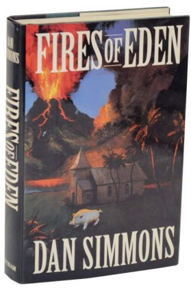 Fires of Eden. Dan SIMMONS