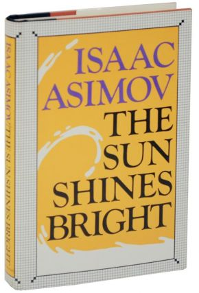 The Sun Shines Bright. Isaac ASIMOV
