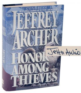 Honor Among Thieves (Signed First Edition). Jeffrey ARCHER