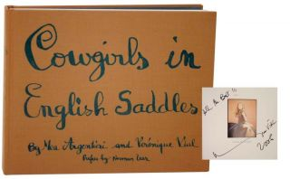 Cowgirls in English Saddles (Signed First Edition). Mea ARGENTIERI, Veronique Vial
