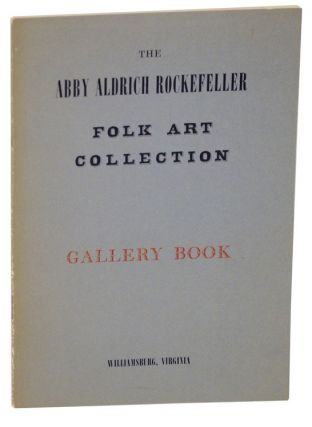 The Abby Aldrich Rockefeller Folk Art Collection at Williamsburg, Virginia