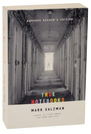 True Notebooks (Advance Reading Copy). Mark SALZMAN