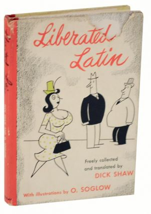 Liberated Latin. Dick SHAW, O. Soglow.
