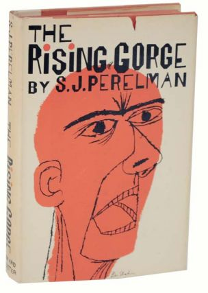 The Rising Gorge. S. J. PERELMAN