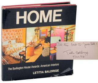 Home: The Burlington House Awards: American Interiors (Signed First Edition). Letitia BALDRIGE