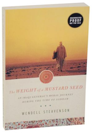 The Weight of a Mustard Seed (Advance Reading Copy). Wendell STEAVENSON
