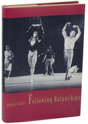Following Balanchine. Robert GARIS