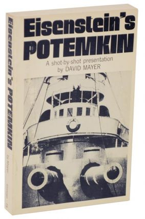 Sergei M. Eisenstein's Potemkin: A Shot by Shot Presentation. David MAYER