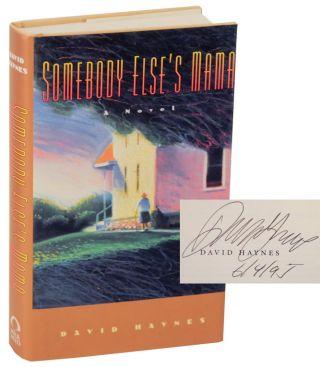 Somebody Else's Mama (Signed First Edition). David HAYNES