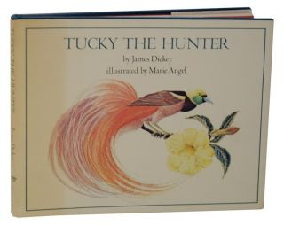 Tucky The Hunter. James DICKEY, Marie Angel