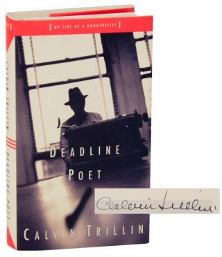 Deadline Poet: My Life as a Doggerelist (Signed First Edition). Calvin TRILLIN