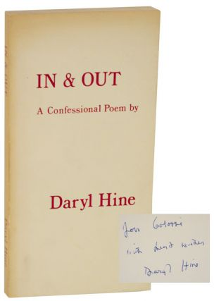 In & Out: A Confessional Poem (Signed First Edition). Daryl HINE