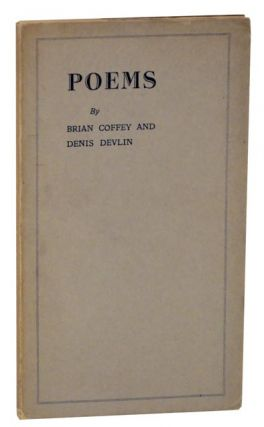 Poems. Brian COFFEY, Denis Devlin
