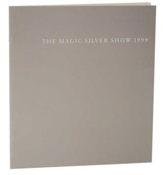 The Magic Silver Show 1999. James - Judith Vejvoda ENYEART, Leigh Ann Langwell, Amelia Tierney,...