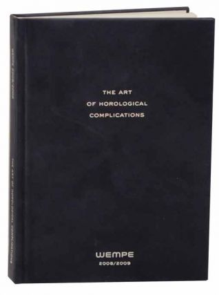 The Art of Horological Complications 2008/2009. Gisbert L. BRUNNER, text.