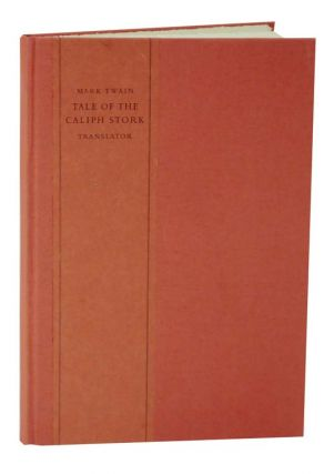 Tale of the Caliph Stork. Mark TWAIN, Eleanor Simmons, Wilhelm Hauff