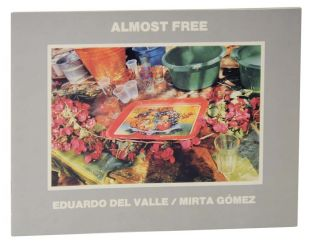Almost Free: 100 Photographs by Eduardo Del Valle / Mirta Gomez. Sally - Eduardo Del Valle...