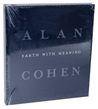 Earth With Meaning. Alan COHEN, Adam Zagajewski, W. J. T. Mitchell, Paul R. Mendes-Flohr, Mary...