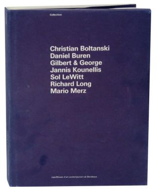 Collection. Christian BOLTANSKI, Gilbert, Daniel Buren, Jannis Kounellis George, Mario Merz,...