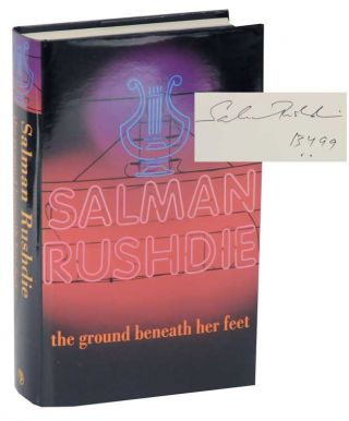 The Ground Beneath Her Feet (Signed First Edition). Salman RUSHDIE