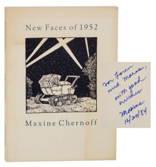 New Faces of 1952 (Signed First Edition). Maxine CHERNOFF