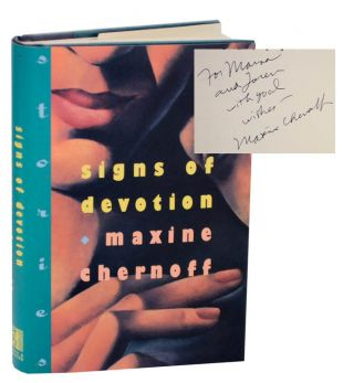 Signs of Devotion (Signed First Edition). Maxine CHERNOFF