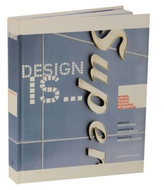 Design Is: Words, Things, People, Buildings, and Places at Metropolis. Akiko BUSCH