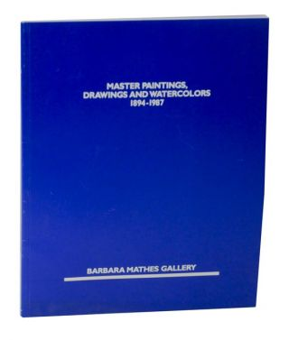 Master Paintings, Drawings and Watercolors 1894-1987